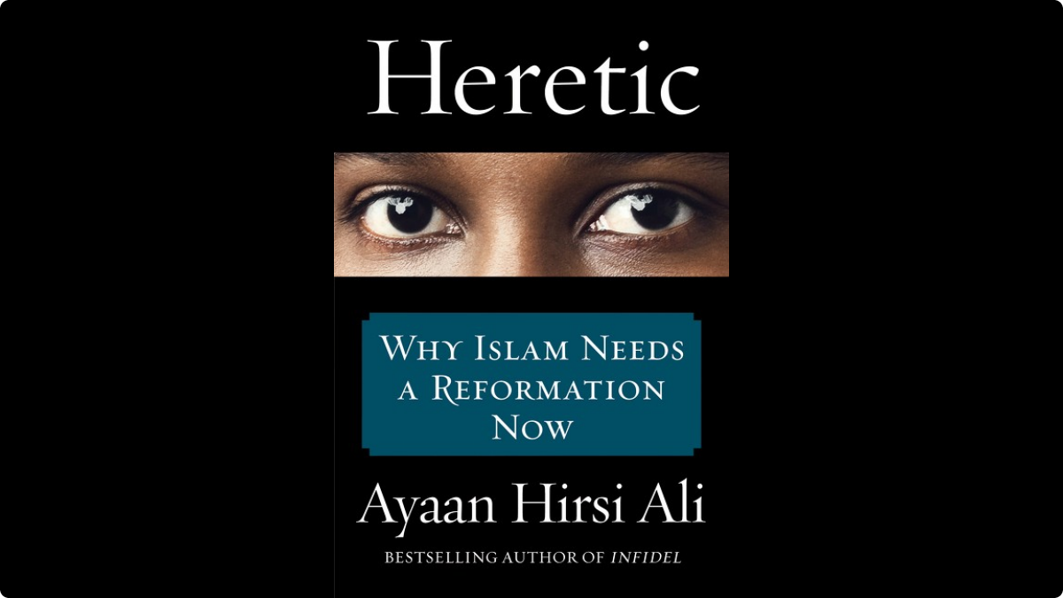 022715-B-Real-10-Must-Read-Books-of-Spring-2015-Ayaan-Hirsi-Ali-Heretic.jpg.custom1200x675x20 (1)